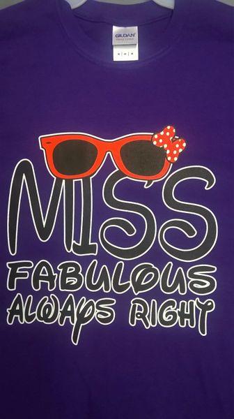 MISS fabulous always right T-Shirt