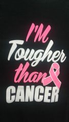 I'M Tougher Than CANCER