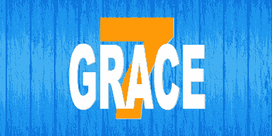 New Testament in 7 Words: GRACE from 10/4/20