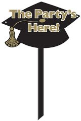 """The Party's Here!"" Grad Yard Sign - Black & Gold"