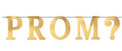 P-R-O-M-? Gold Foil Banner & Cutouts