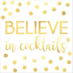 """Believe In Cocktails"" Beverage Napkins, 16ct"