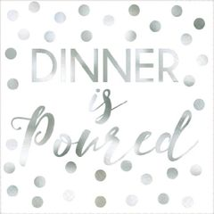 """Dinner Is Poured"" Beverage Napkins, 16ct"