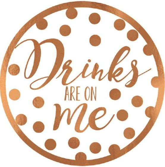 """Drinks Are On Me"" Coasters 18ct"