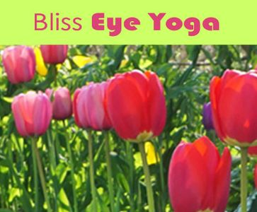 Bliss Eye Yoga – bright spring flowers.