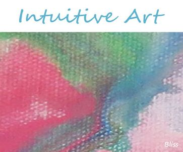 Bliss Intuitive Art – art image with flowing colours.