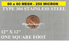 "One Square Foot (12""x12"") 60 mesh 250 micron Type 304 Stainless Steel Woven Wire Mesh"