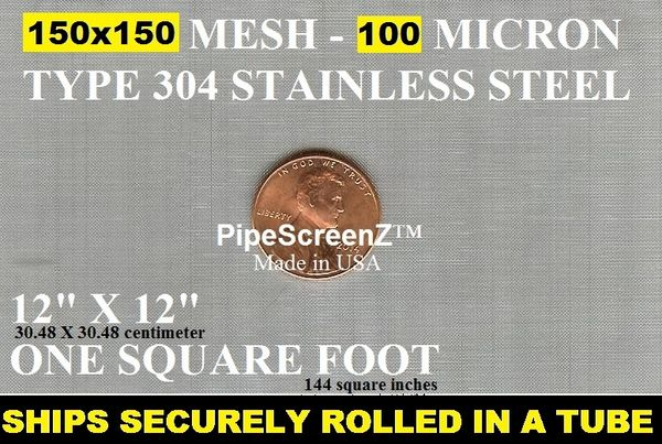 "One Square Foot (12""x12"") 150 mesh 100 micron Type 304 Stainless Steel Woven Wire Mesh"