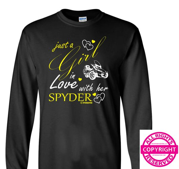 Can Am Spyder - Just a Girl in Love with her Spyder - Long Sleeve