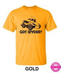 Can Am Spyder - Got Spyder? - Short Sleeve