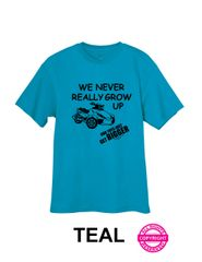 Can Am Spyder - We Never Really Grow Up - Short Sleeve