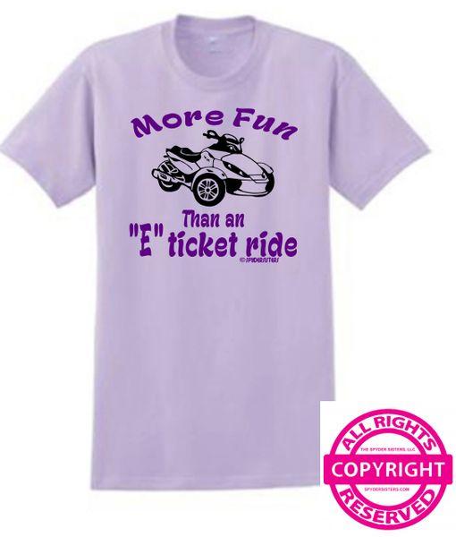 "Can Am Spyder - More fun than an ""E"" ticket ride - Short Sleeve"