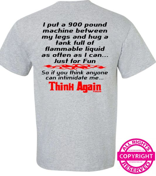 Can Am Spyder - Intimidate me...Think Again - Short Sleeve