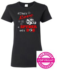 Can Am Spyder - All I Need is Love a Spyder and a Dog - Short Sleeve
