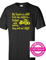 Can Am Spyder - My Spyder is a Gift from my children - Short Sleeve