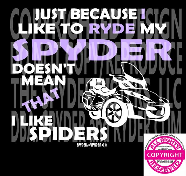 Can Am Spyder - Don't Like Spiders - Mens Short Sleeve and Ladies V-Necks