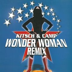 Wonder Woman by Kitsch & Camp, produced by Thierry Wolf for FGL PRODUCTIONS