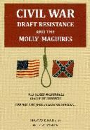 Book - Civil War Draft Resistance and the Molly Maguires