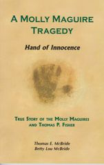 Book - A Molly Maguire Tragedy - Hand of Innocence