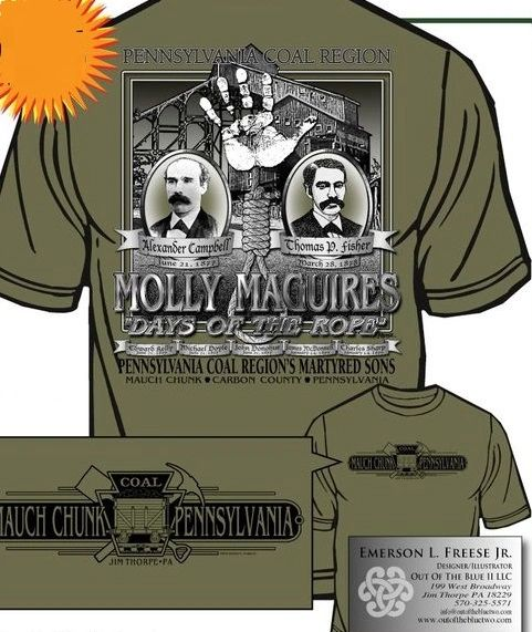 T-Shirt - Molly Maguires - Old Mauch Chunk - Jim Thorpe, PA
