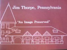 Book - Jim Thorpe, Pennsylvania, An Image Preserved