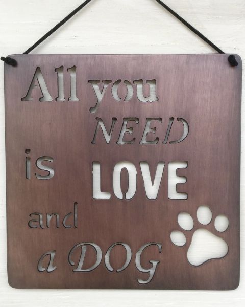 "Quote Series- ""All you need is love and a dog"""