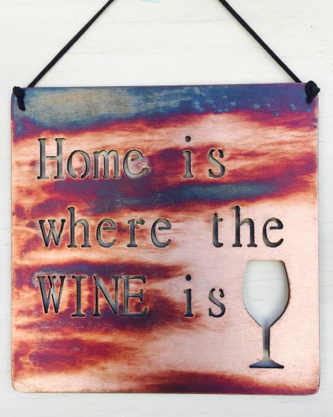 "Quote Series- ""Home is where the Wine is"""