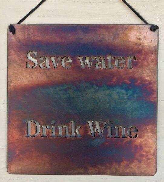 "Quote Series- ""Save water- Drink Wine"""