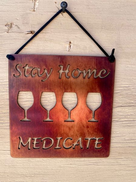 "Quarantine Collection-""Stay Home Medicate"" Wine glasses"