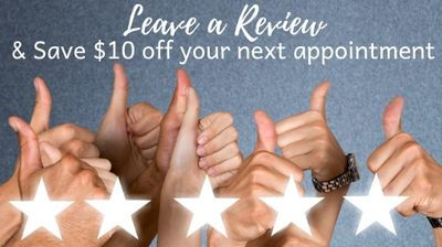 Leave us a Review on Facebook and qualify for $20 off your next appointment.