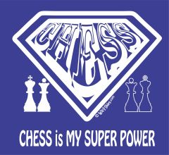 Chess is My Super Power