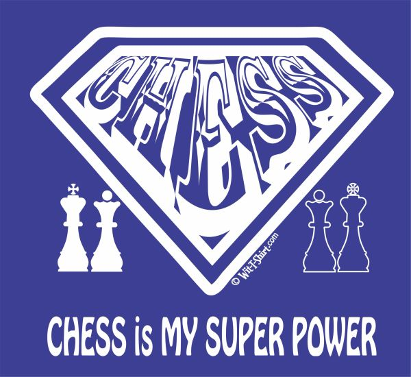 Chess is My Super Power, t-shirt Superpower Chess