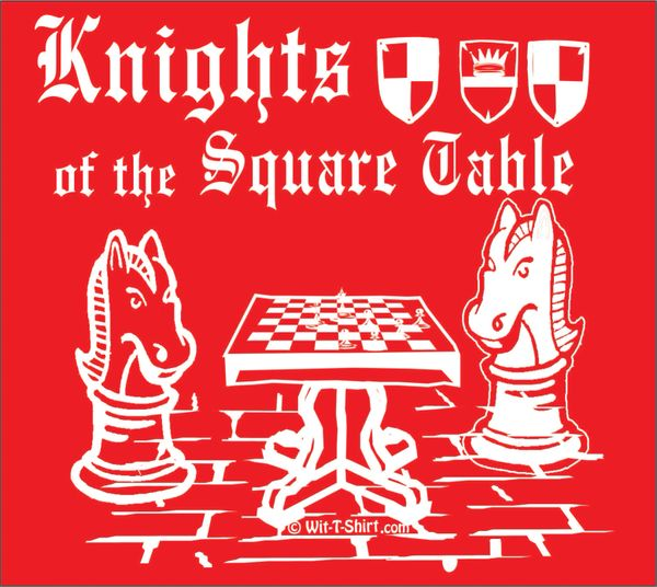 Knights of the Square Table, chess t-shirt knights playing chess
