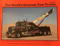 World's Greatest Tow Trucks Volume 7