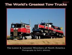 World's Greatest Tow Trucks Volume 9