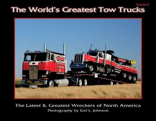 World's Greatest Tow Trucks Volume 9