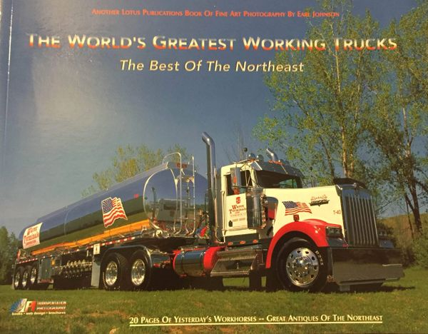 World's Greatest Working Trucks The Best of the Northeast