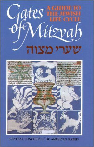 Gates of Mitzvah - A guide to the Jewish Life Cycle;PB CCAR