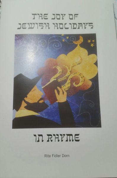The Joy of Jewish Holidays in Rhyme by Rita Fidler Dorn