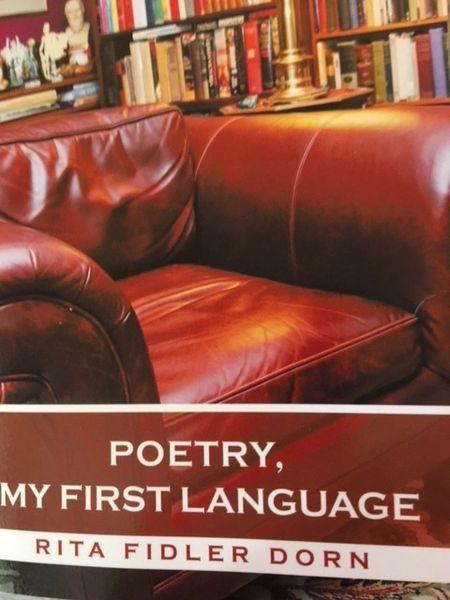 Poetry, My First Language;PB by Rita Fidler Dorn