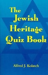 The Jewish Heritage Quiz book;PB By Alfred J. Kolatch