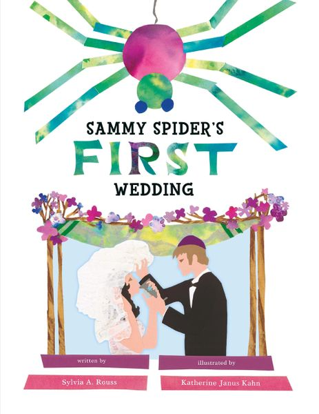 Sammy Spider's First Wedding Paperback – by Sylvia A. Rouss (Author), Katherine Janus Kahn (Illustrator)