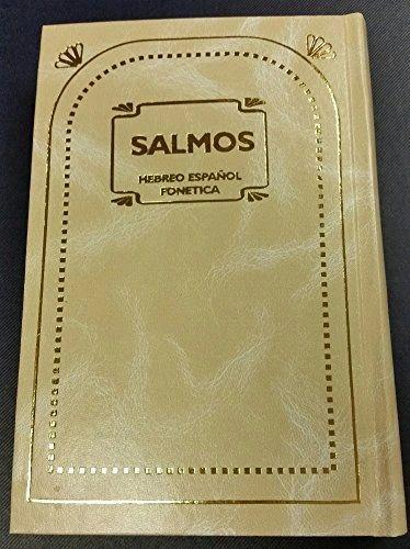 Libro de Salmos;HC Salmos Hebreo Español Fonetica - Disposicion Lineal - by Huerin