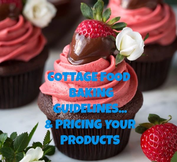 PRICING & COTTAGE FOOD INTRO