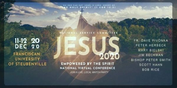 """JESUS 2020"" - Franciscan University of Steubenville Conferences"