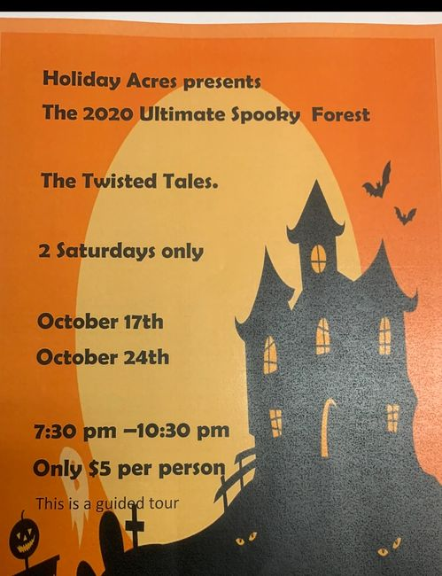 The Ultimate Spooky Forest 2020   The Twisted Tales   2 Saturday's only   October 17 and 24    From