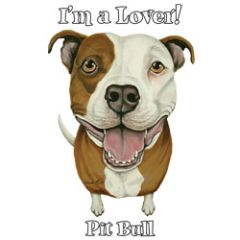 I'm a Lover - Pit Bull - T-shirt