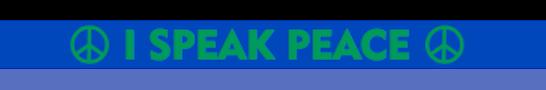 I Speak Peace Silicone Wristband - Blue and Green