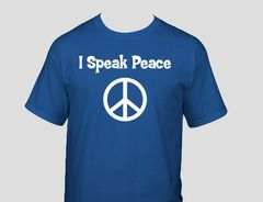 "Men's ""I Speak Peace"" T-shirt"