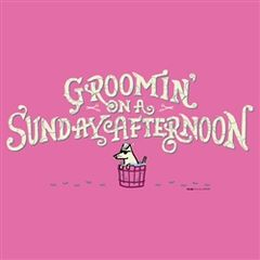 Groomin' on a Sunday Afternoon
